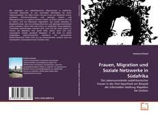 Buchcover von Frauen, Migration und Soziale Netzwerke in Südafrika
