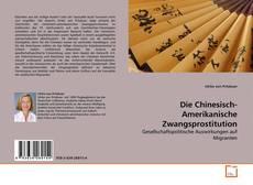 Buchcover von Die Chinesisch-Amerikanische Zwangsprostitution