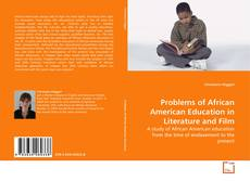 Bookcover of Problems of African American Education in Literature and Film
