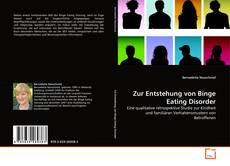 Bookcover of Zur Entstehung von Binge Eating Disorder