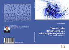 Bookcover of Geometrische Registrierung von Mehrprojektor-Systemen