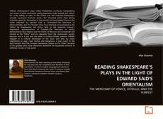 Bookcover of READING SHAKESPEARE'S PLAYS IN THE LIGHT OF EDWARD SAID'S ORIENTALISM