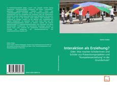Portada del libro de Interaktion als Erziehung?