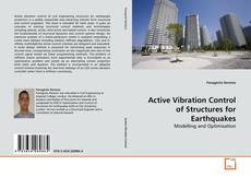 Couverture de Active Vibration Control of Structures for Earthquakes