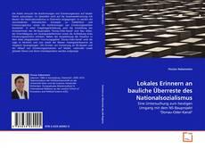 Bookcover of Lokales Erinnern an bauliche Überreste des Nationalsozialismus