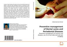 Couverture de Preventive management of Dental caries and Periodontal Diseases