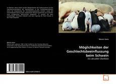 Bookcover of Möglichkeiten der Geschlechtsbeeinflussung beim Schwein