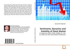 Buchcover von Sentiments, Dynamics and Volatility of Stock Market