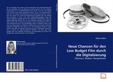 Buchcover von Neue Chancen für den Low Budget Film durch die Digitalsierung