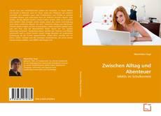 Zwischen Alltag und Abenteuer kitap kapağı