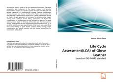 Bookcover of Life Cycle Assessment(LCA) of Glove Leather