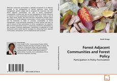Bookcover of Forest Adjacent Communities and Forest Policy