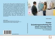 Bookcover of Frame-Gründungsmarketing für einen Concept Store
