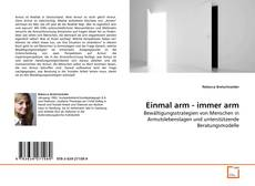 Bookcover of Einmal arm - immer arm