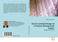 Bookcover of Service-oriented Design of a Treasury Management System