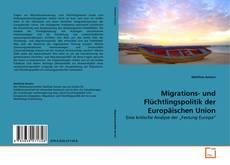 Borítókép a  Migrations- und Flüchtlingspolitik der Europäischen Union - hoz
