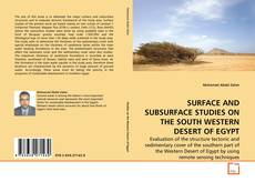 Capa do livro de SURFACE AND SUBSURFACE STUDIES ON THE SOUTH WESTERN DESERT OF EGYPT