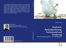 Bookcover of Insolvenz, Restrukturierung, Turnaround und Sanierung