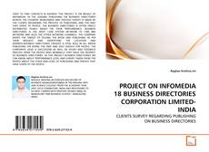 PROJECT ON INFOMEDIA 18 BUSINESS DIRECTORIES CORPORATION LIMITED-INDIA的封面