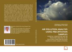 Bookcover of AIR POLLUTION ANALYSIS USING PRECIPITATION SAMPLES