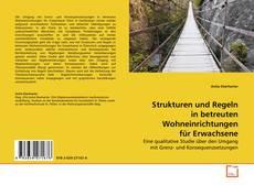 Bookcover of Strukturen und Regeln in betreuten Wohneinrichtungen für Erwachsene