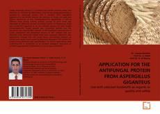 Couverture de APPLICATION FOR THE ANTIFUNGAL PROTEIN FROM ASPERGILLUS GIGANTEUS