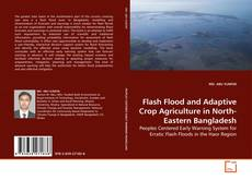 Capa do livro de Flash Flood and Adaptive Crop Agriculture in North-Eastern Bangladesh