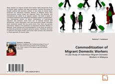 Bookcover of Commoditization of Migrant Domestic Workers