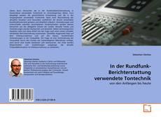 Buchcover von In der Rundfunk-Berichterstattung verwendete Tontechnik