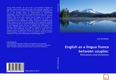 Bookcover of English as a lingua franca between couples: