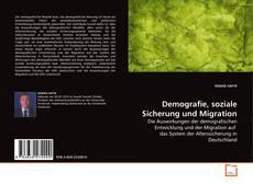 Bookcover of Demografie, soziale Sicherung und Migration