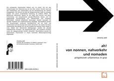 Buchcover von ah! von nonnen, nahverkehr und nomaden