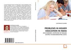 Bookcover of PROBLEMS IN HIGHER EDUCATION IN INDIA