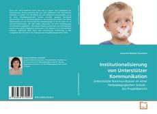 Buchcover von Institutionalisierung von Unterstützer Kommunikation
