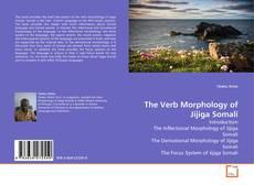 Bookcover of The Verb Morphology of Jijiga Somali