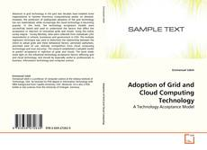 Bookcover of Adoption of Grid and Cloud Computing Technology