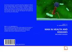Bookcover of MAN IN HEALTH AND DISEASES