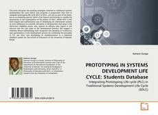 Bookcover of PROTOTYPING IN SYSTEMS DEVELOPMENT LIFE CYCLE: Students Database