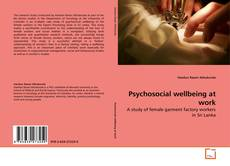 Bookcover of Psychosocial wellbeing at work
