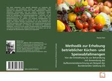 Bookcover of Methodik zur Erhebung betrieblicher Küchen- und Speiseabfallmengen