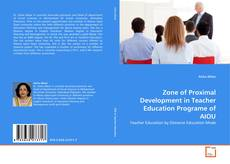 Bookcover of Zone of Proximal Development in Teacher Education Programe of AIOU