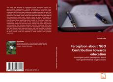 Bookcover of Perception about NGO Contribution towards education