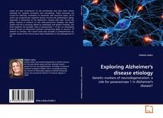 Capa do livro de Exploring Alzheimer's disease etiology