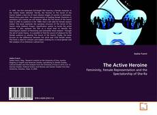 Bookcover of The Active Heroine