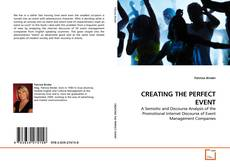 Couverture de CREATING THE PERFECT EVENT