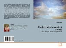 Bookcover of Modern Mystic, Ancient Guides