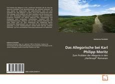 Das Allegorische bei Karl Philipp Moritz kitap kapağı