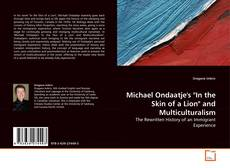 "Copertina di Michael Ondaatje's ""In the Skin of a Lion"" and Multiculturalism"