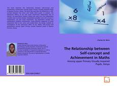 Couverture de The Relationship between Self-concept and Achievement in Maths