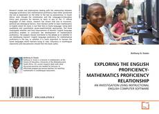 Обложка EXPLORING THE ENGLISH PROFICIENCY-MATHEMATICS PROFICIENCY RELATIONSHIP